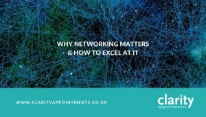 Why Networking Matters & How to Excel at it